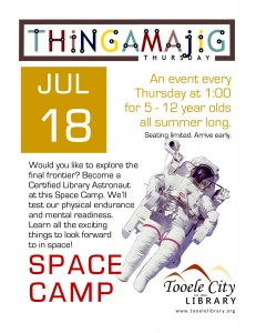 Thing-A-Ma-Jig Thursday: Space Camp @ Tooele City Library | Tooele | Utah | United States
