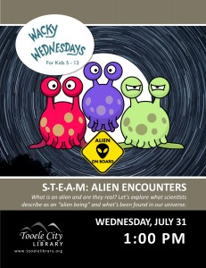 STEAM: Alien Encounters (Wacky Wednesday) @ Tooele City Library | Tooele | Utah | United States