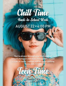 Teen Time: Chill Time @ Tooele City Library | Tooele | Utah | United States