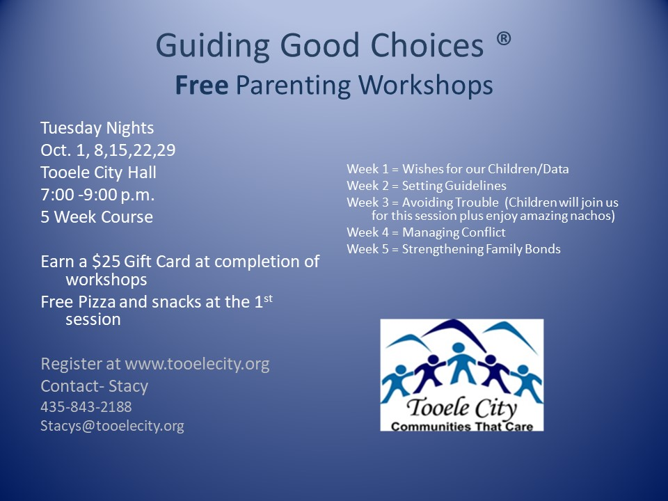 Guiding Good Choices FREE Parenting & Family Workshops (Tuesday Nights) @ Tooele City Hall, Large Conference Room | Tooele | Utah | United States