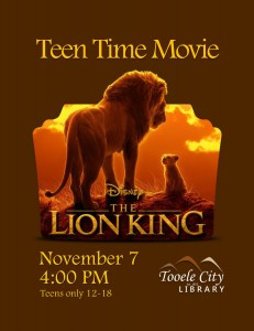 Teen Time: The Lion King (2019) @ Tooele City Library | Tooele | Utah | United States