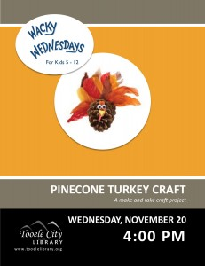 Craft: Pinecone Turkey (Wacky Wednesday) @ Tooele City Library | Tooele | Utah | United States