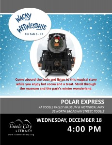 Polar Express (Wacky Wednesday) @ Tooele Valley Museum and Historical Park | Tooele | Utah | United States