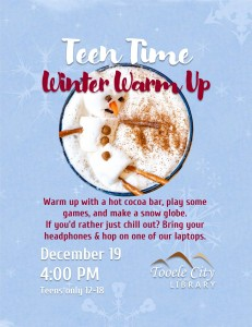 Winter Warm Up (Teen Time) @ Tooele City Library | Tooele | Utah | United States