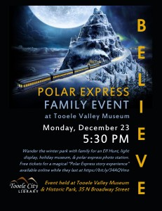 Family Event: Polar Express  @ Tooele Valley Museum and Historic Park