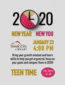 New Year, New You (Teen Time) @ Tooele City Library | Tooele | Utah | United States