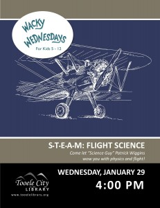STEAM: Flight Science (Wacky Wednesday) @ Tooele City Library | Tooele | Utah | United States