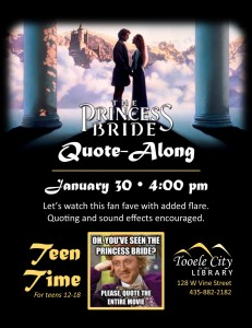 Princess Bride Quote-Along (Teen Time) @ Tooele City Library | Tooele | Utah | United States