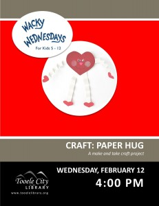 Craft: Paper Hugs (Wacky Wednesday) @ Tooele City Library | Tooele | Utah | United States