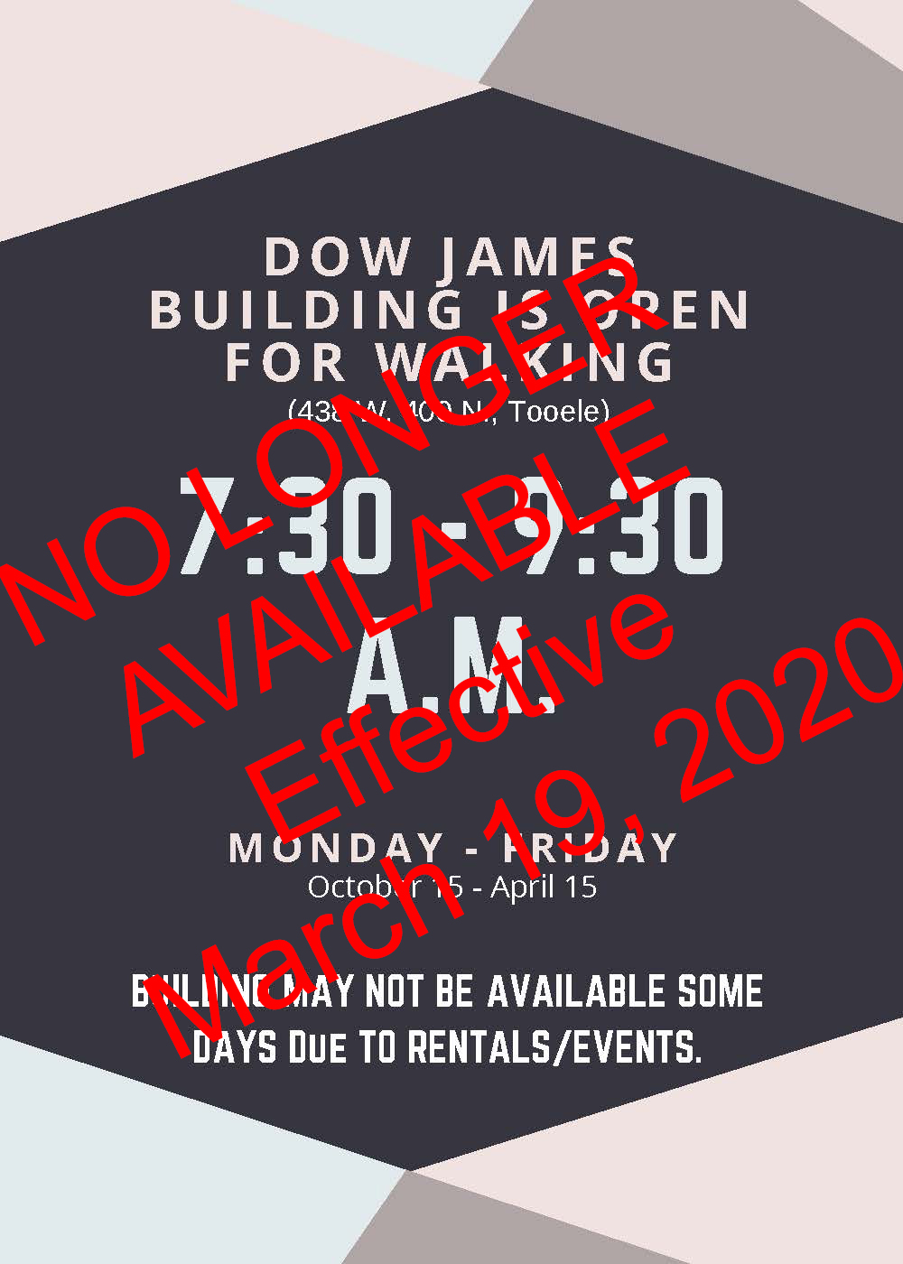 Dow James Building is Open for Walking - No Longer Available - Effective March 2020