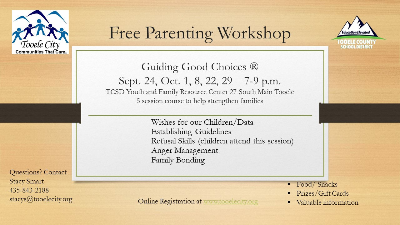 Guiding Good Choices FREE Parenting & Family Workshops (Tuesday Nights) @ TCSD Youth and Family Resource Center | Tooele | Utah | United States