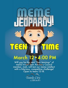 Meme Jeopardy (Teen Time) @ Tooele City Library | Tooele | Utah | United States