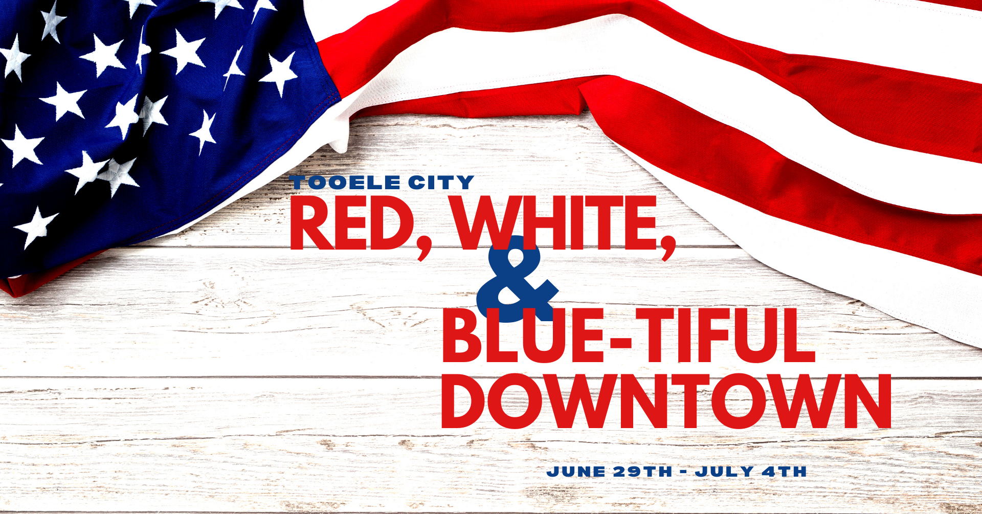 Red, White, and Blue-tiful Downtown Tooele City