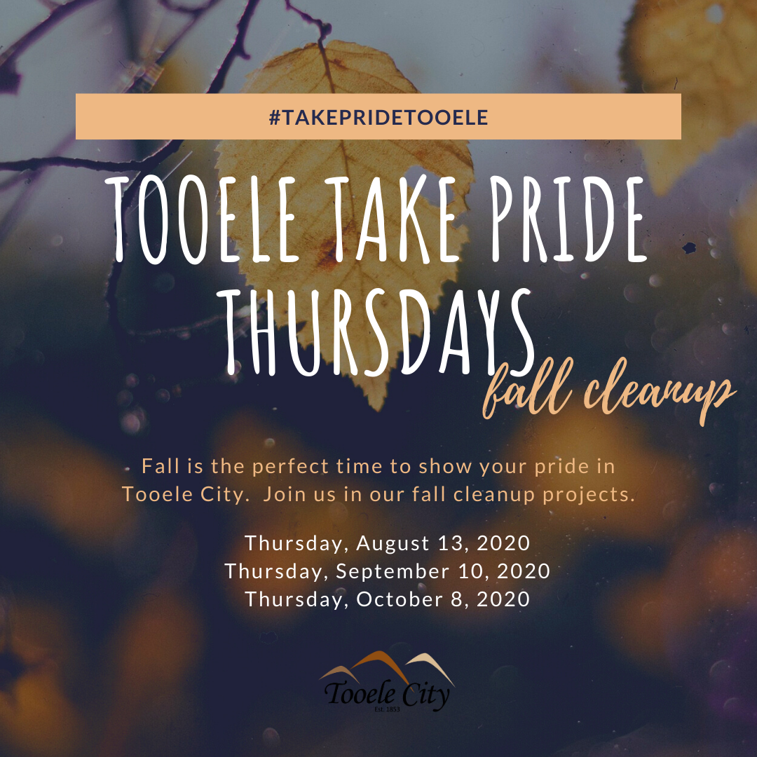 Tooele Take Pride Thursdays Fall Cleanup 2020