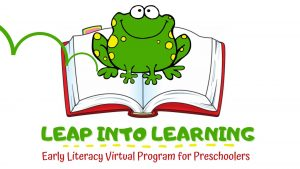 Leap into Learning: Early Literacy Program Series @ Online - Tooele City Library